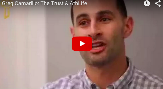 Greg Camarillo: The Trust & AthLife
