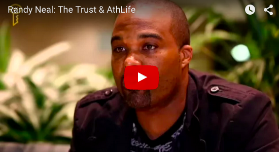 Randy Neal: The Trust & AthLife